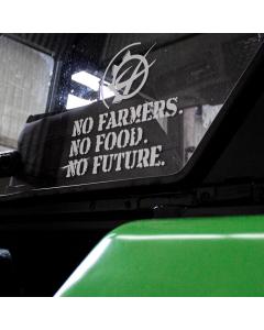 NO FARMERS. NO FOOD. NO FUTURE. Window Graphic Small