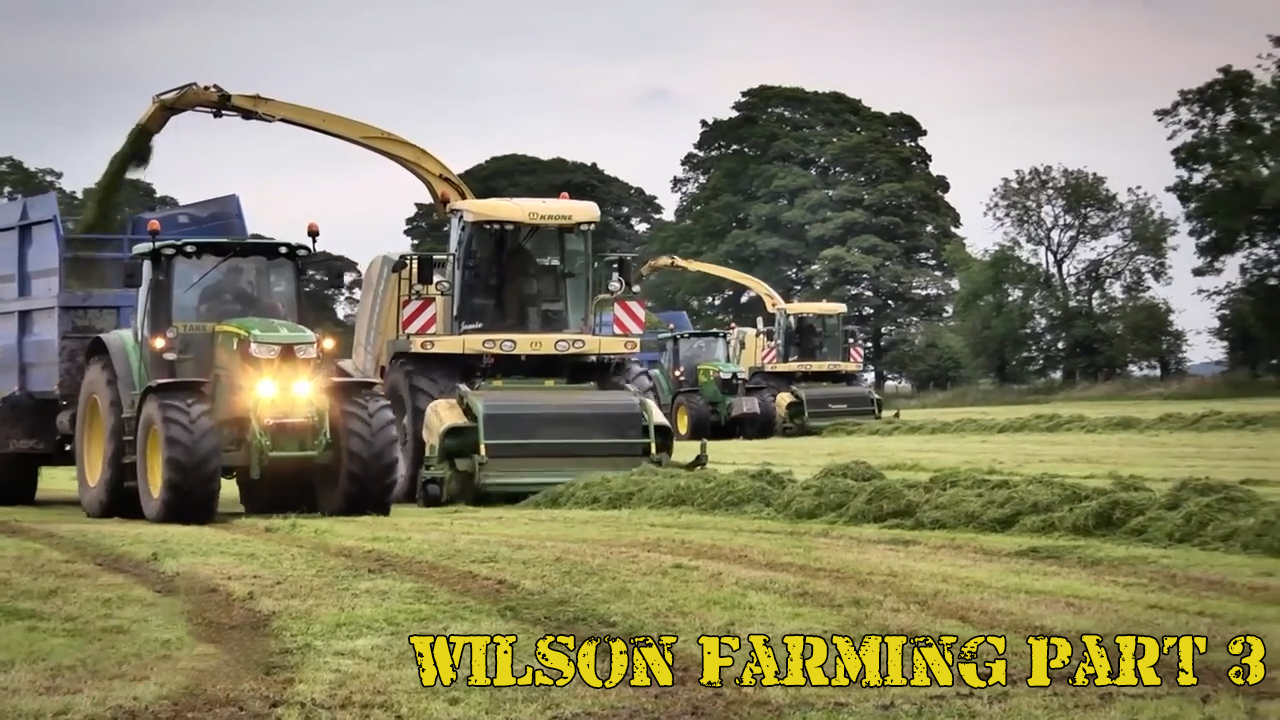 Wilson Farming - Part 3