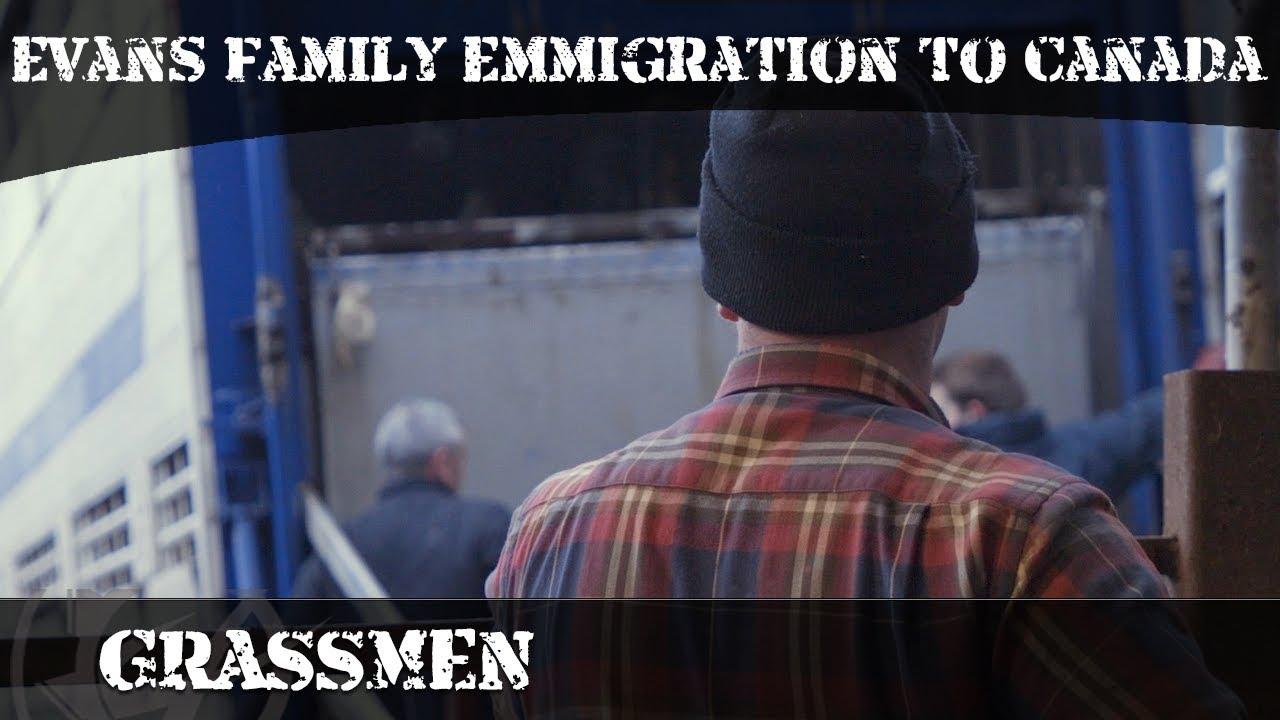 GRASSMEN TV - Evans' Family Emigration