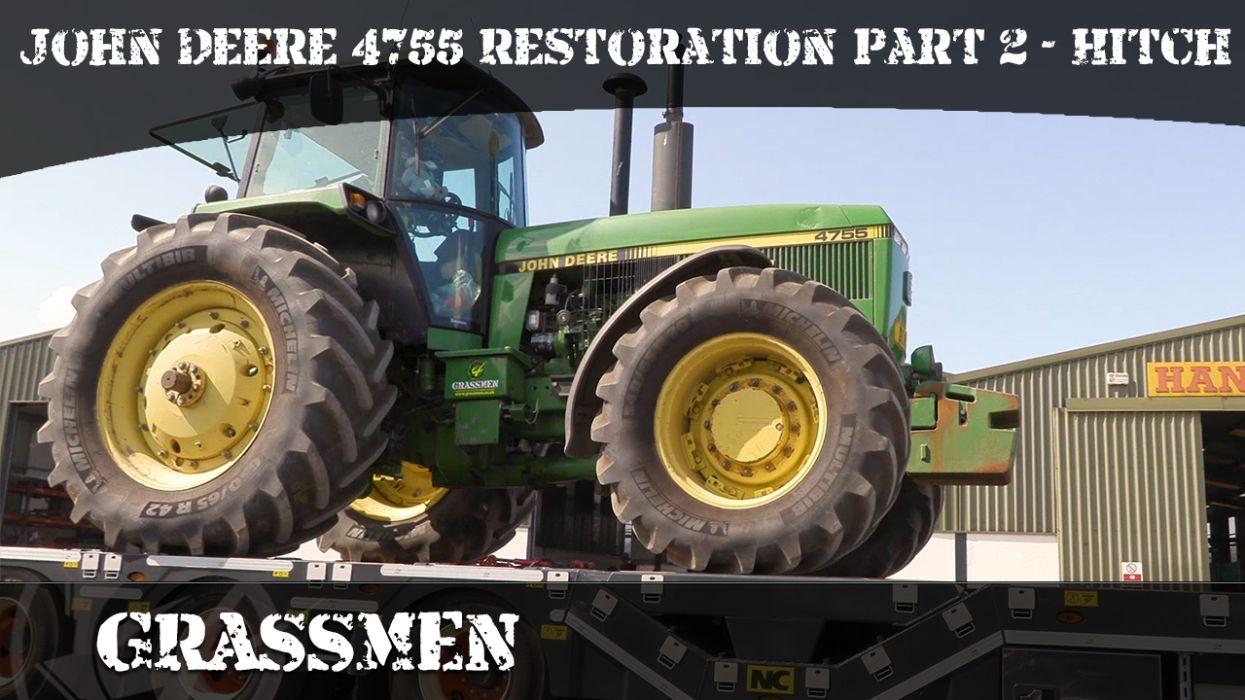Project Tractor - John Deere 4755 Restoration | Part 2 - Hitch