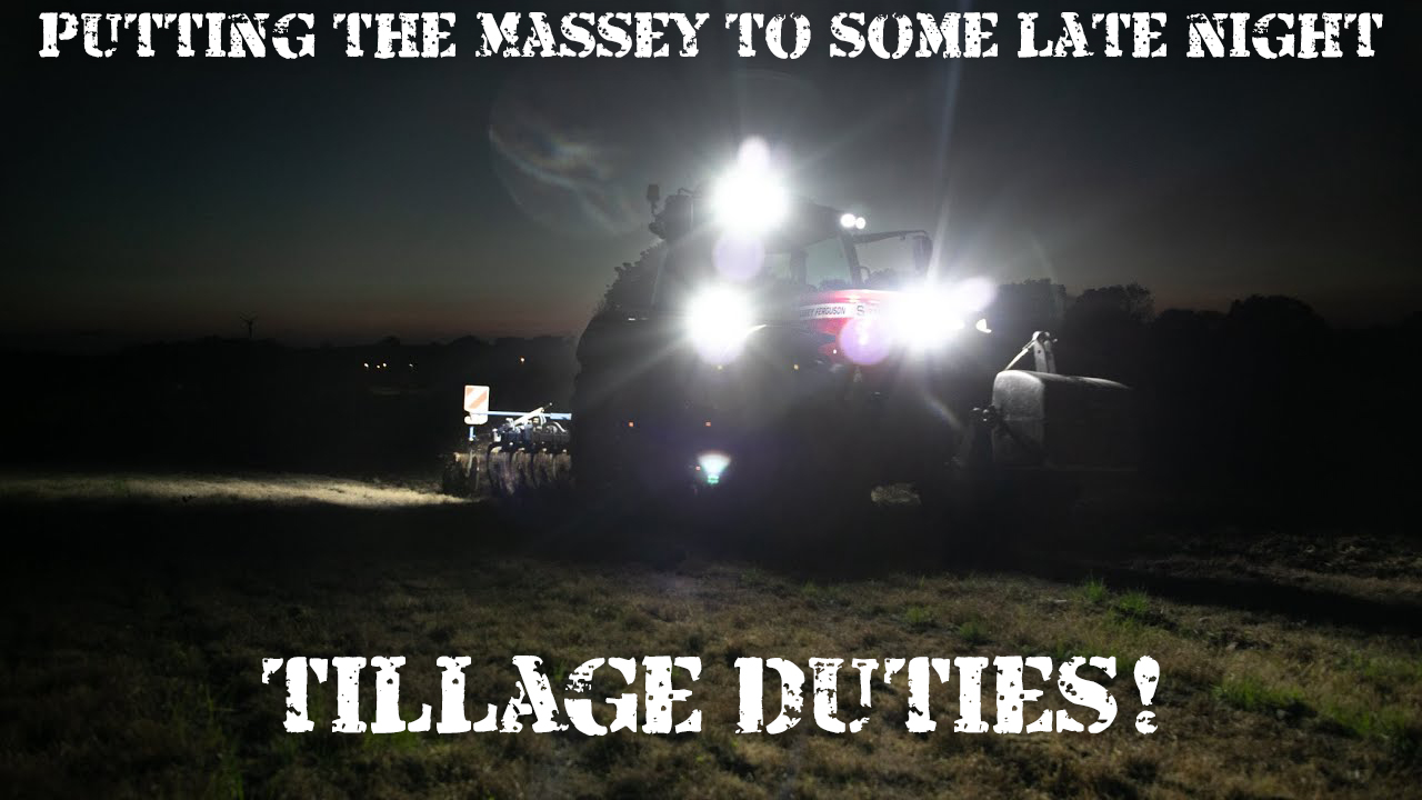 DONKEYCAM - Putting the Massey to some late night tillage duties!