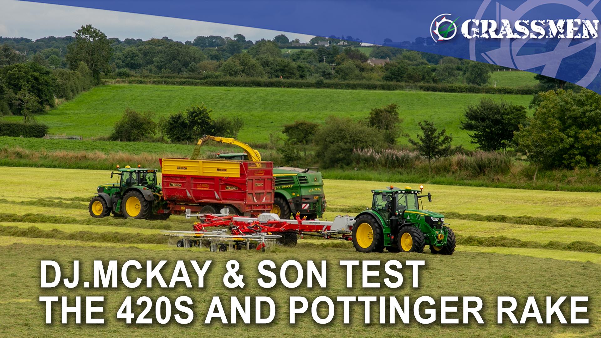 D.J McKay & Son Test The 420S and Pottinger Rake!